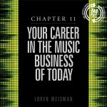 chapter 11, your career, music business, artists guide, loren weisman