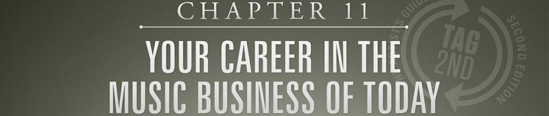 Your career in the music business today is chapter 11 from tag2nd
