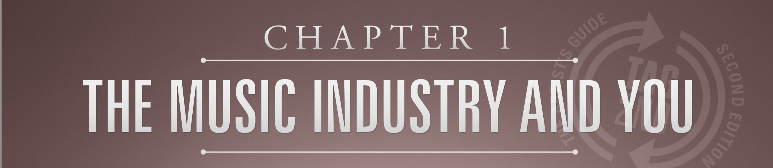 chapter 1, artists guide, the music industry and you