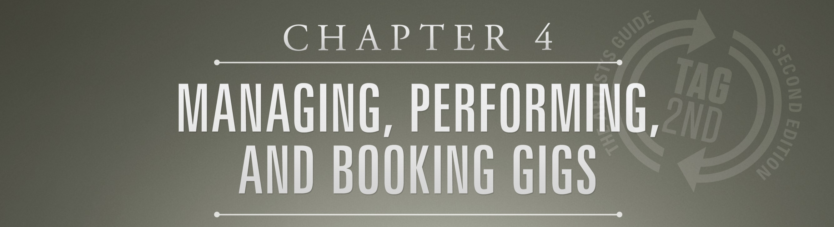 chapter 4, managing, performing and booking gigs, loren weisman, artists guide
