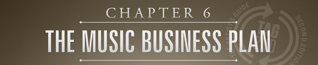 The Music Business plan is chapter 6 from the artists guide